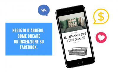 Inserzioni Facebook per negozio d'arredo, come creare inserzioni d'effetto.